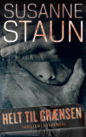 Selvtægt er en af temaerne i Susanne Stauns Helt til grænsen.