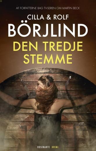 Den tredje stemme er anden krimi fra de erfarne, svenske manuskriptforfattere Cilla og Rolf Börjlind og er blot en af årets mange krimiudgivelser.