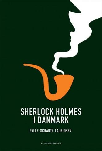 Coveret til Sherlock Holmes i Danmark er super flot.  Heldigvis er indholdet også godt.