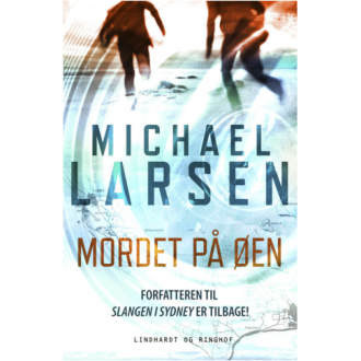 Michael Larsen sætter Ærø på krimilandkortet med Mordet på øen, der udkommer til . Det er en af de krimier, jeg glæder mig til at læse her i efteråret.