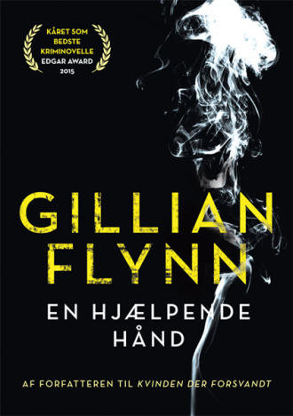 Måske en ide til årets voksen mandelgave? Gillian Flynns kriminovelle udkommer på dansk 3. november.
