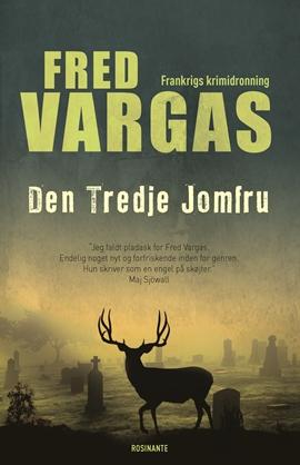 Den tredje jomfru er den fjerde krimi på dansk om kriminalinspektøren Adamsberg. Til april udkommer den syvende krimi i serien.