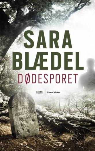 På fredag udkommer Dødesporet af Sara Blædel, og du kan allerede nu læse de første mange sider.