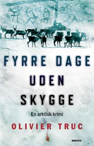 Oliviers Truc er fransk og har skrevet en original krimi fra det nordligste Skandinavien - nemlig fra Sameland. I Fyrre dage uden skygge er temaet bl.a. den traditionelle same-kulturs langsomme død.
