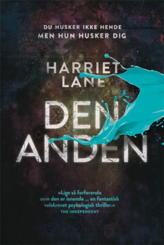 Harriet Lane er i hjemlandet England blevet sammenlignet med Ruth Rendell og Daphne du Maurier. Ikke dårligt! Den anden udkommer midt i januar.